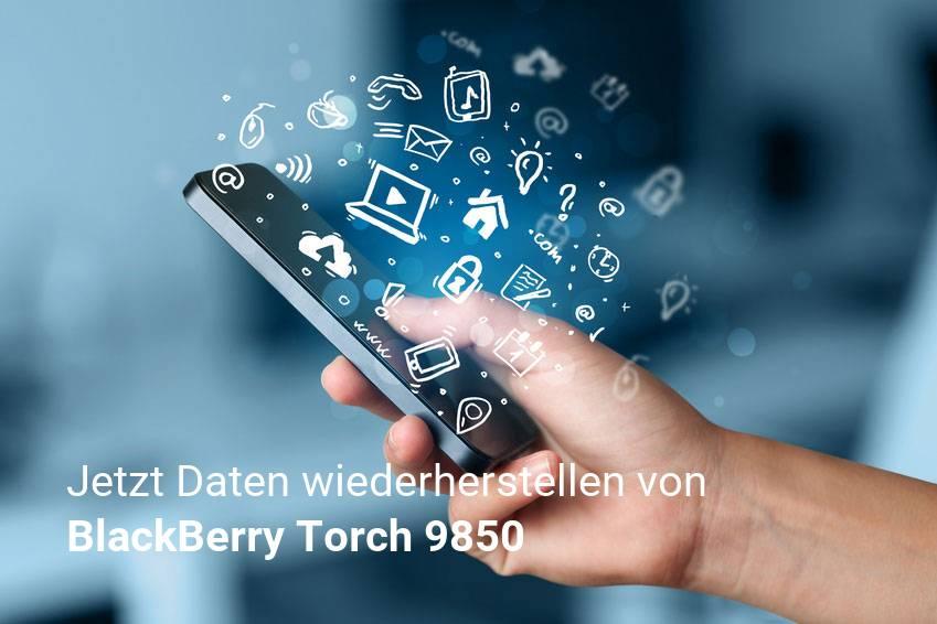 Gelöschte BlackBerry Torch 9850 Dateien retten - Fotos, Musikdateien, Videos & Nachrichten