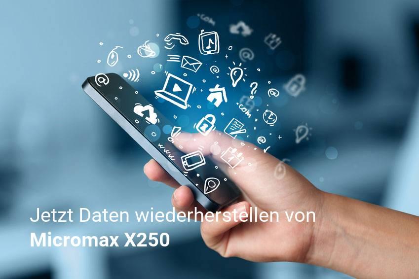 Gelöschte Micromax X250 Dateien retten - Fotos, Musikdateien, Videos & Nachrichten